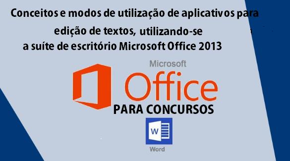 Conceitos e modos de utilização de aplicativos para edição de textos