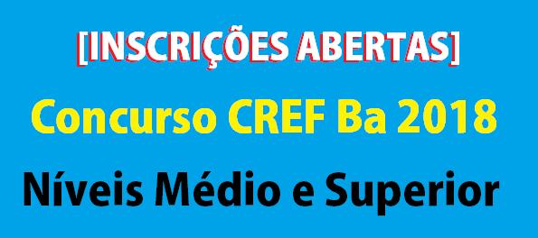 Concurso CREF Ba [INSCRIÇÕES ABERTAS]