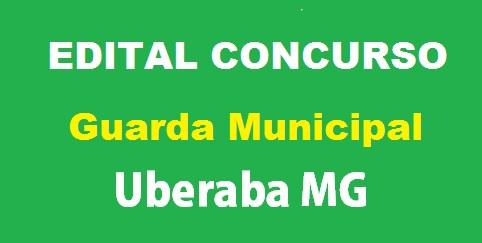 Concurso para Guarda Municipal em Uberaba MG