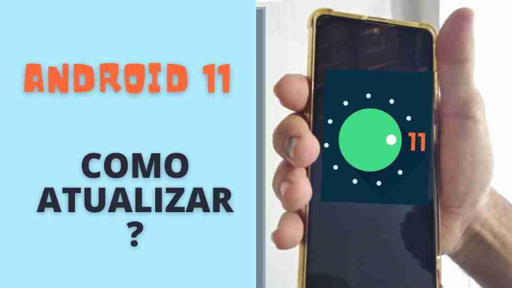 Android 11: Como Baixar e Instalar no Smartphone Galaxy